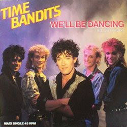 time bandits well be dancing